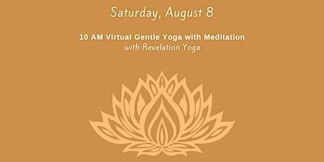 August 8th  - 10 AM Virtual Gentle Yoga  with Meditation ingressos