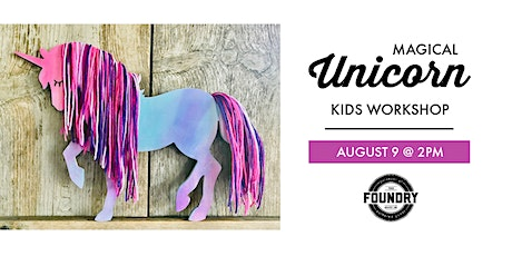The Foundry - Magical Unicorn tickets