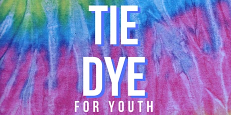 Tie Dye for Youth Workshop tickets