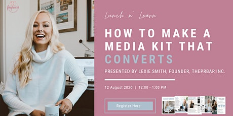 How to Build a Media Kit that Converts! tickets