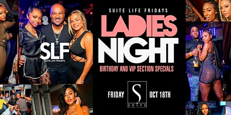 Suite Life Fridays at Suite Lounge  - VIP Table Specials Available tickets