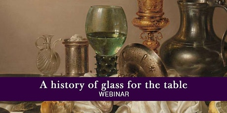 A history of glass for the table (webinar) tickets