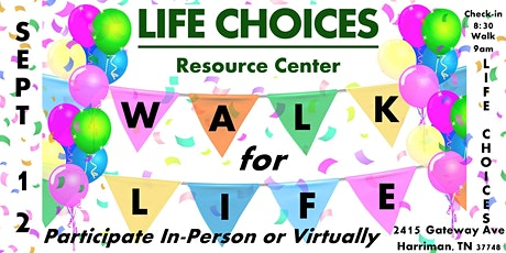 Life Choices Walk for Life tickets