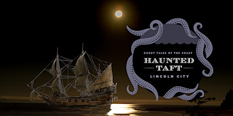 Haunted Taft Halloween Full Moon Tour tickets