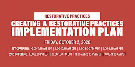 Virtual Workshop: Creating a Restorative Practices Implementation Plan tickets