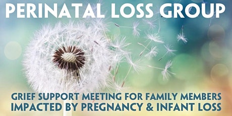 Perinatal Loss Support Meeting for Pregnancy & Infant Loss (Afternoon) tickets