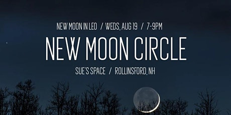 New Moon Circle (ticket required) - Final Circle! tickets