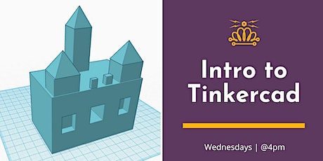Intro to TinkerCad – 3D Modeling Software tickets