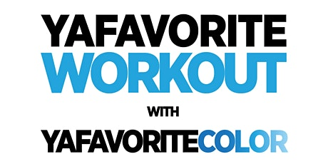 #YaFavoriteWorkout with #YaFavoriteColor: Social Distanced tickets
