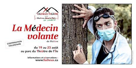 """""""Molière en pandémie"""": La Médecin volante billets"""