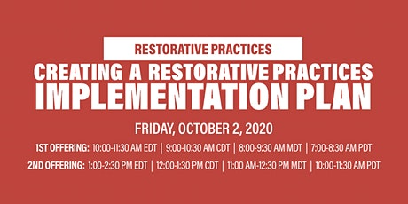 Virtual Workshop: Creating a Restorative Practices Implementation Plan tickets