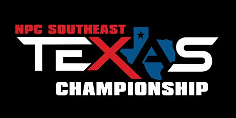 2020 NPC SOUTHEAST TX CHAMPIONSHIP: ATHLETE REGISTRATION billets