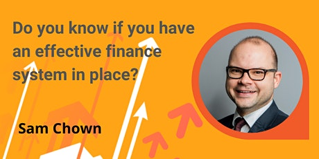 How do you know if you have an effective finance system in place? tickets