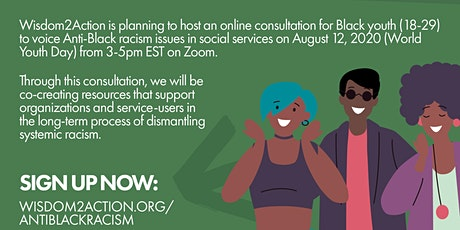 Black Youth Voice Against Anti-Black Racism in Youth Programs and Services tickets