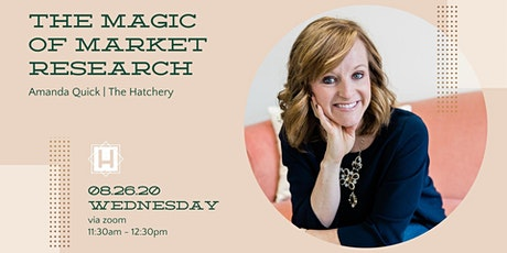 The Magic of Market Research | Taught by Amanda Quick, The Hatchery tickets