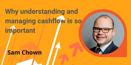 Why understanding and managing cashflow is so important tickets