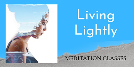 Living Lightly tickets