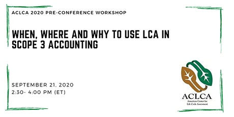 When, Where and Why to Use LCA in Scope 3 Accounting tickets