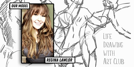 Life Drawing with Art Club - Regina Lawlor tickets