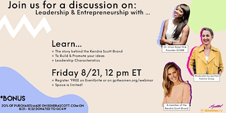 Leadership & Entrepreneurship Webinar with Kendra Scott & GC4W tickets