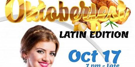 Oktoberfest - Latin Edition  (2nd annual) tickets