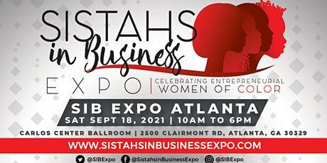 Sistahs in Business Expo 2021 - Atlanta, GA tickets