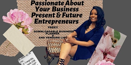 BE PASSIONATE ABOUT YOUR  BUSINESS tickets