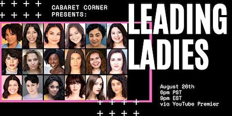 "The Cabaret Corner Presents: ""Leading Ladies"" tickets"