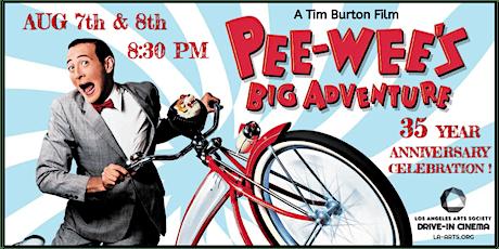 Pee-Wee's Big Adventure: Drive-In Cinema (Friday) tickets