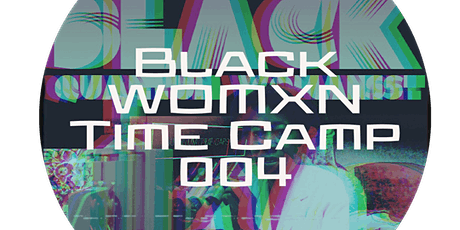 Black Womxn Time Camp (004) tickets