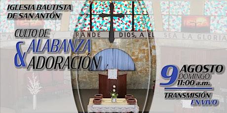 Culto de Alabanza y Adoración 9 de agosto de 2020 tickets