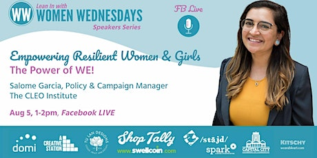 Empowering Resilient Women & Girls, The Power of WE! tickets