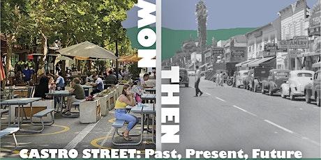 Mtn. View's Castro Street: Past, Present, Future tickets