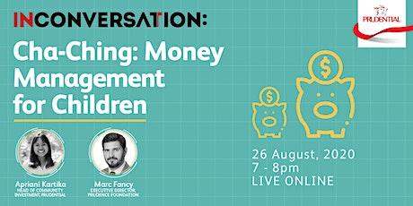 In Conversation: Cha-Ching - Money Management for Children tickets