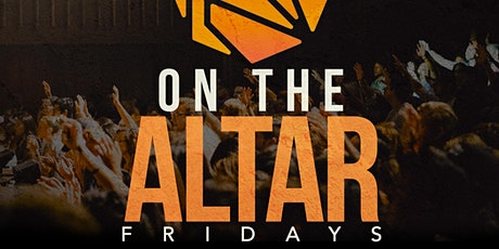 Fire on the Altar Fridays Intercession tickets