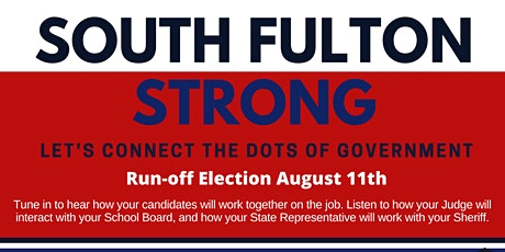 South Fulton Strong: Let's Connect the Dots of Government tickets