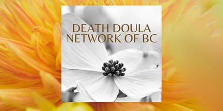 Death Doula Network of BC - Monthly Meet & Greet FREE FOR MEMBERS tickets
