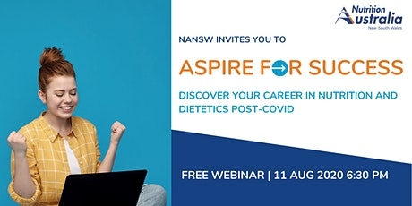 Aspire For Success: Discover Your Career In Nutrition Post-COVID tickets