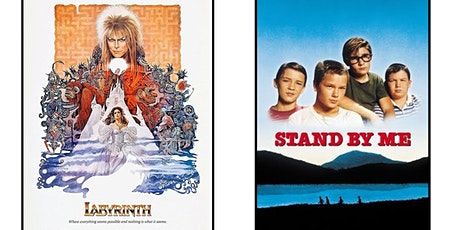 1.) Labyrinth   2.) Stand By Me tickets