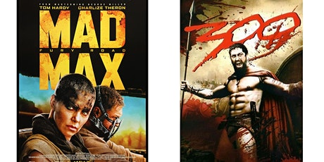 1.) Mad Max: Fury Road   2.) 300 tickets