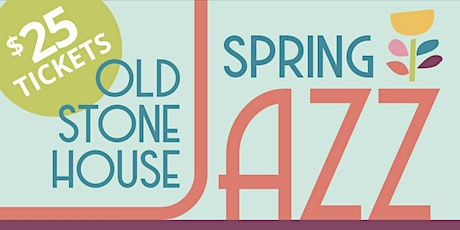Fiona Pears Spring Jazz at the Old Stone House tickets
