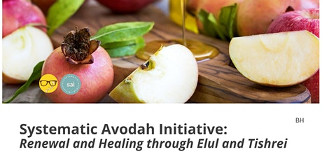SAI: Renewal and Healing through Elul and Tishrei tickets
