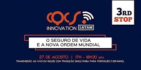 """CQCS INNOVATION LATAM - """"O Seguro de Vida e a Nova Ordem Mundial"""" ingressos"""