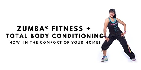 LIVE Total Body Conditioning  plus Zumba® Fitness class, via ZOOM tickets