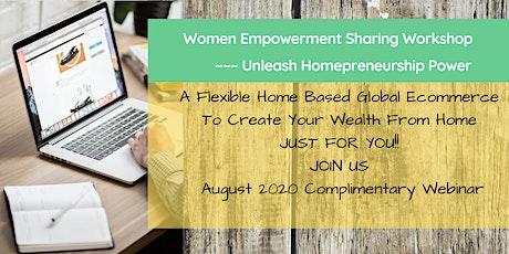 COMPLIMENTARY WOMEN EMPOWERMENT SHARING ( WEBINAR ) tickets