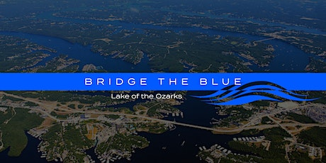 Bridge The Blue at Lake of the Ozarks tickets