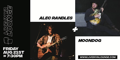 Live In Ya Lounge presents - MoonDog + Alec Randles tickets