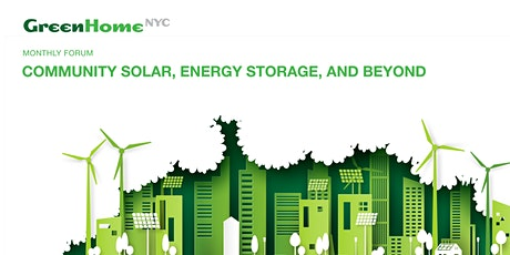 Monthly Forum: Community Solar, Energy Storage, and Beyond tickets