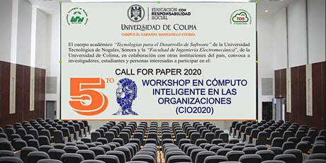 CIO2020 5to Workshop en Cómputo Inteligente en las Organizaciones entradas