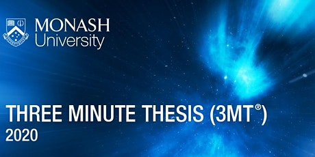 Monash University Three Minute Thesis (3MT) Final 2020 tickets